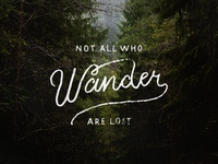 Not All Who Wander Lettering