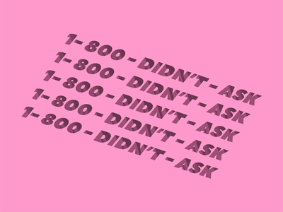 1-800-DIDN'T-ASK digitalart pattern design sassy pink fun trendy depth flat modern graphic illustrator typography 3d graphic design