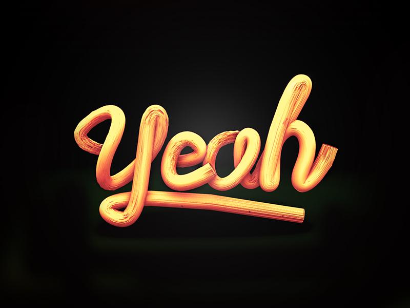 Yeah 3d typography yeah type