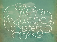 Quebe Sisters Type