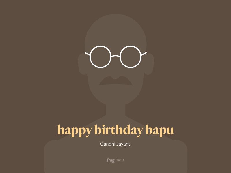Happy birthday Bapu by Rahul Bhadauria on Dribbble