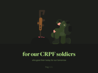 Tribute to our CRPF soldiers vector tribute soldier frogdesign roses gun indianarmy india illustration army crpf
