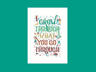 🍃 Grow through what you go through 🍂