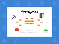 Prettycons Website Coming Soon!