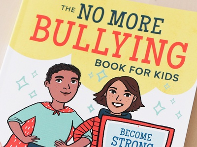 The No More Bullying Book For Kids bullying illustration books