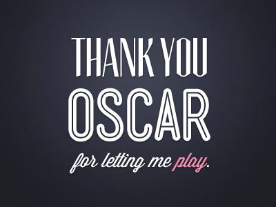 Thank Your Oscar