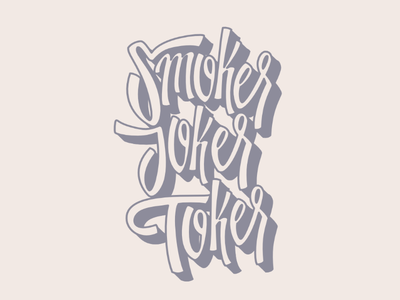 Smoker Joker Toker