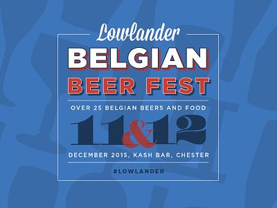 Lowlander Belgian Beer Fest event glass beer belgian typography poster