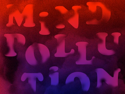 Mind Pollution typography psychedelic smog smoke cooper black band single artwork