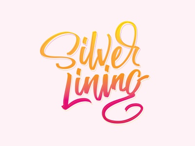 Silver Lining resist hope lining silver typography lettering