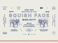 Squish Face Society
