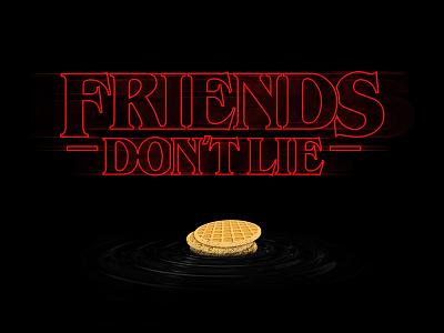 Friends Don't Lie el eleven black vector tv show font type typography waffle eggo friends dont lie stranger things