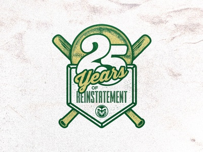 25 Years of Reinstatement badge colorado typography logo rams colorado state university green gold sports anniversary reinstatement years 25 bat baseball softball