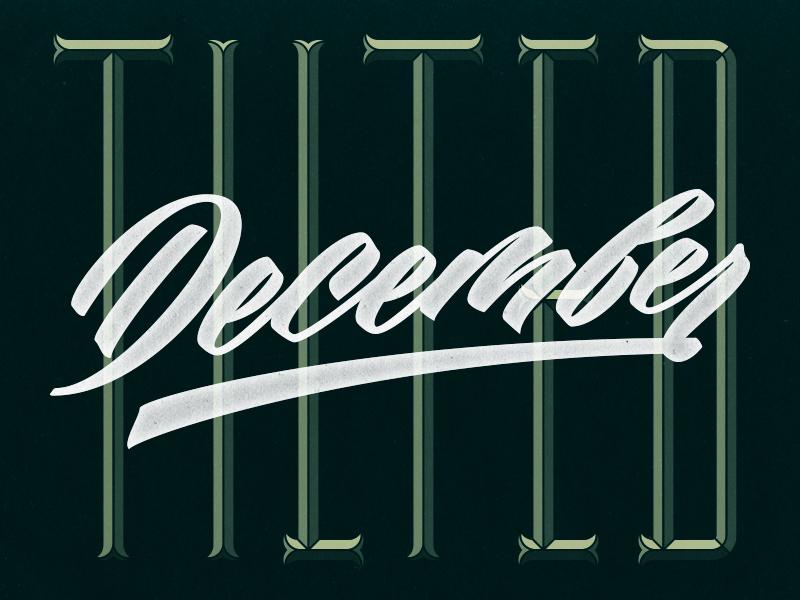 1/31: Tilted December green lettering type script