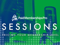 PMPro Sessions - Video Creation