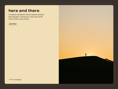 Here and There - a newsletter about places, people and adventure sign up landingpage webflow writing photography outdoors web design design landing newsletter
