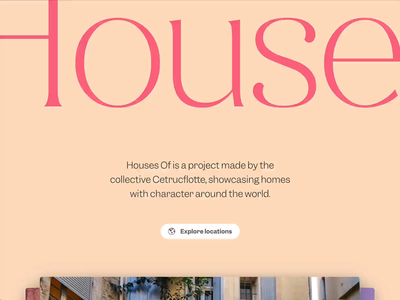 Houses Of website website webdesign typography travel transitions transition photography illustration houses globe gallery france colorful carousel australia architecture animations animation