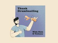 Thunk Drumbnailing