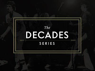 Vanity Fair - The Decades Series tv video branding design web vanity fair art direction