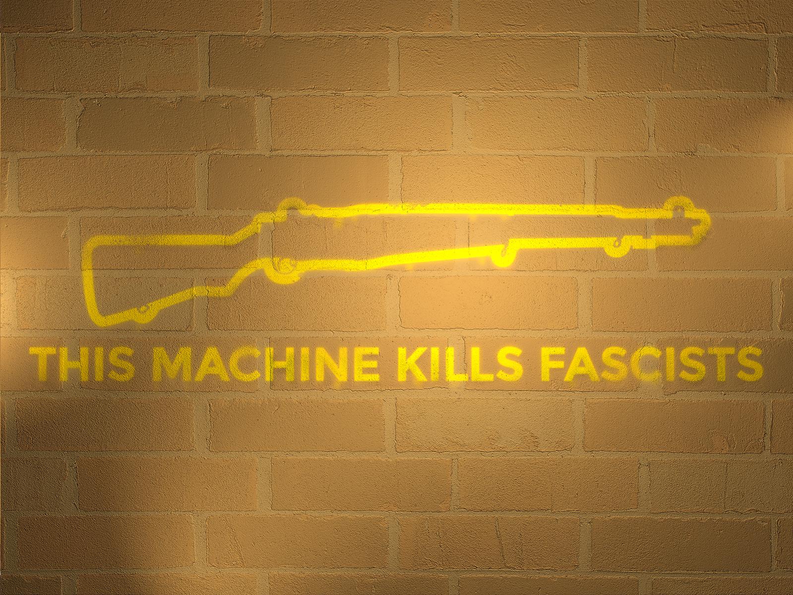 This Machine Kills Fascists wall brick stencil woody guthrie epigram rifle typography digital street art graffiti