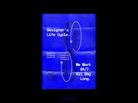 Designer's Life Cycle.