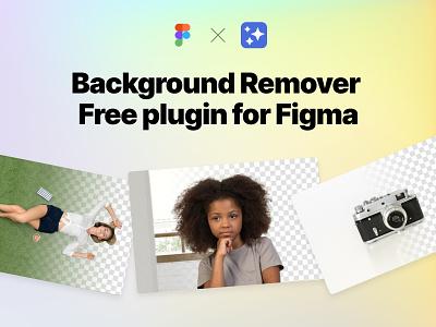 Background Remover free plugin graphic design web design background remover free free plugin design figma plugin figma background remove design tools