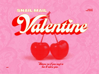 Jam of the Week | 147 valentine snail mail logo vector indie branding typography graphic design album art illustration design