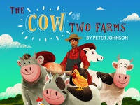 "Front Cover ""The Cow on Two Farms"""