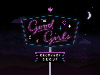 The Good Girls' Recovery Group
