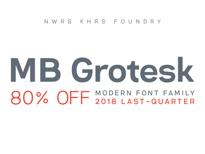 MB GROTESK | LAST QUARTER OFFER flat vector white fantasy solid 2018 sans serif font classic branding simple typeface graphic geometric colorful typography modern design creative