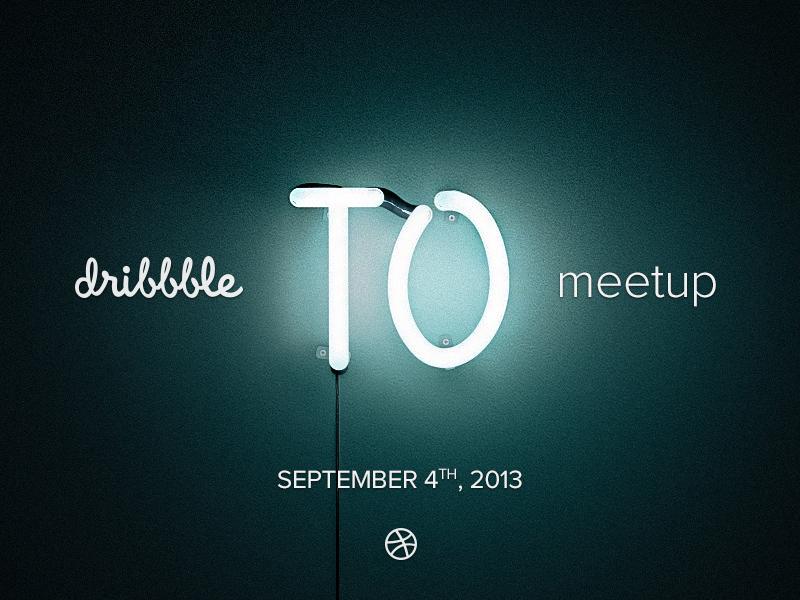 dribbble Toronto Meetup! dribbble meetup toronto fluorescent glow tubes neon