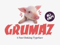 Grumaz - A Fun Oinking Display Font