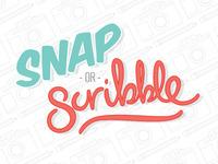 Snap or Scribble