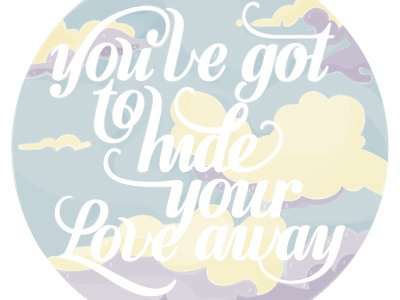 you've got to hide your love away typography paint by numbers clouds the beatles