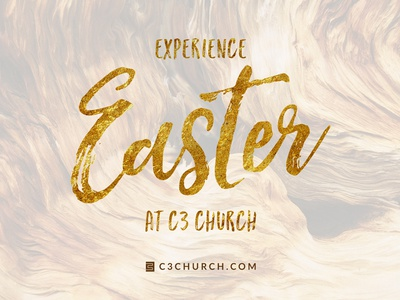 C3 Church - Easter 2016 christian texture gold easter church
