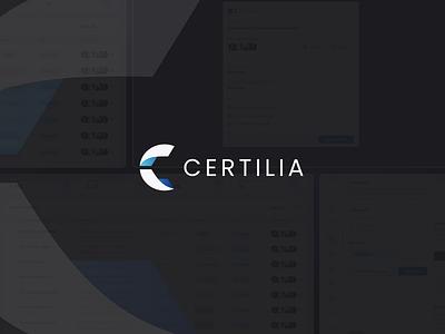 Certilia Signing Hub Complete Branding & Product Design minimal simple logo dashboard ui ux design product platform