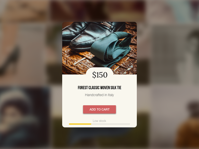 Daily UI #096 - Currently In-Stock tie button ux ui meter cart buy shop low in stock 096 dailyui