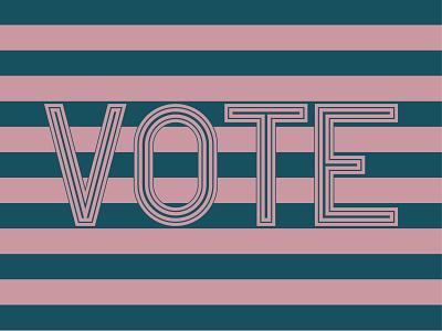 Vote - Day 24 vote lettering illustration