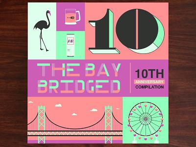 The Bay Bridged 10th Anniversary Compilation  ferris wheel oakland san francisco bridge lettering non-profit illustration