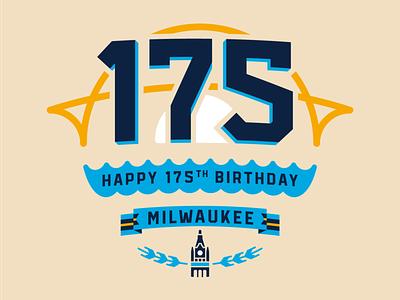 Happy 175th Birthday Milwaukee! birthday 175 peoples flag of milwaukee city hall 414 typography vector design illustration milwaukee