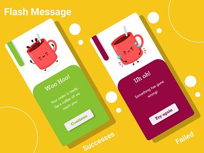 #DailyUI #012 - Flash Message design ux ui