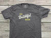 Oh Beautiful Beer Shirts