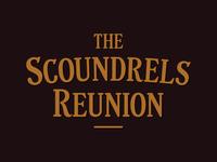 The Scoundrels Reunion