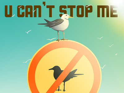 U can't stop me mountain sky wings red color no entry liberty designer creator birds bird illustration