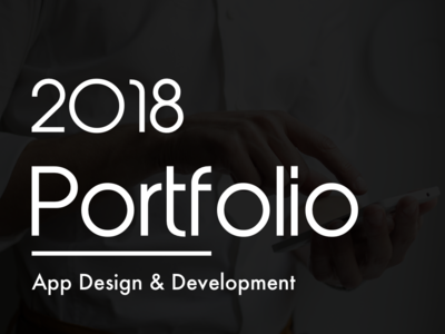 2018 Portfolio- App Design & Development