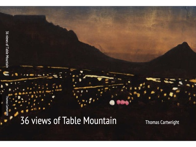Cover for 36 Views of Table Mountain by Thomas Cartwright catalogue painting exhibition book publishing editorial cover