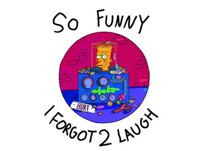 So Funny I Forgot 2 Laugh