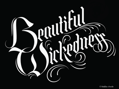 Beautiful Wickedness  2020 vector typography blackletter gothic design illustration lettering artist lettering challenge typism lettering