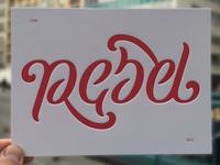 Rebel/Rebel Letterpress