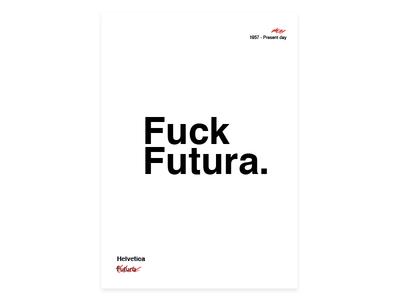 Sorry Futura... futura helvetica typography type